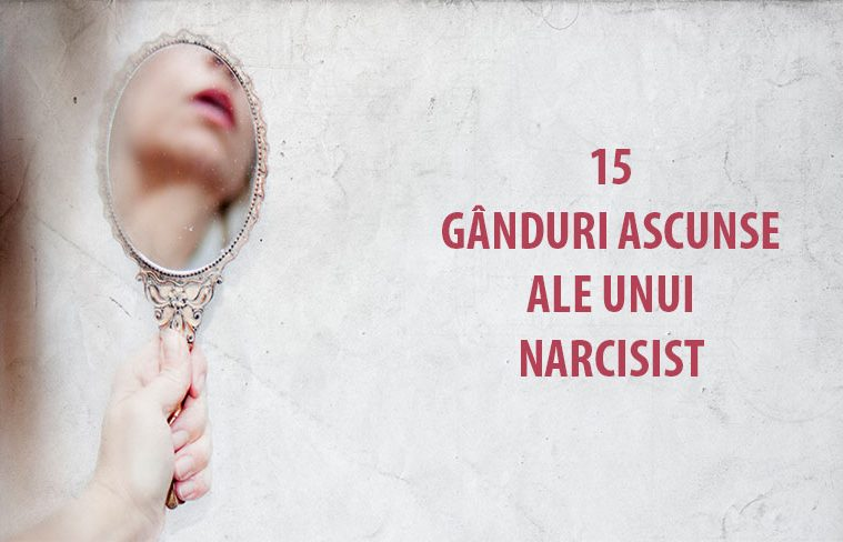 ganduri ascunse ale unui narcisist
