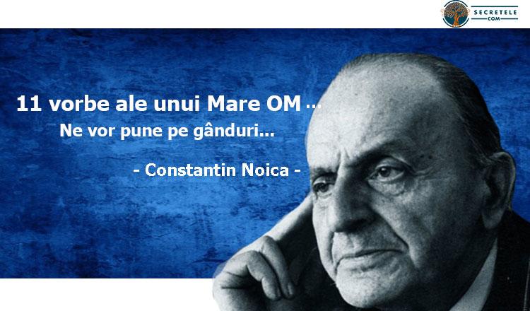 constantin noica citate 11 vorbe înțelepte ale unui mare om, Constantin Noica Te vor  constantin noica citate