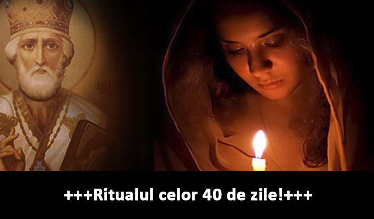 ritualul celor 40 de zile