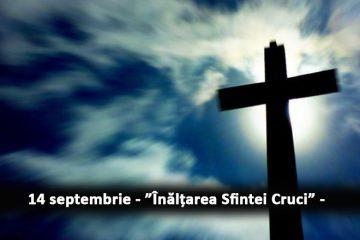 Înălțarea Sfintei Cruci sau Ziua Crucii