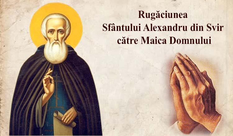 Rugăciunea Sfântului Alexandru din Svir către Maica Domnului